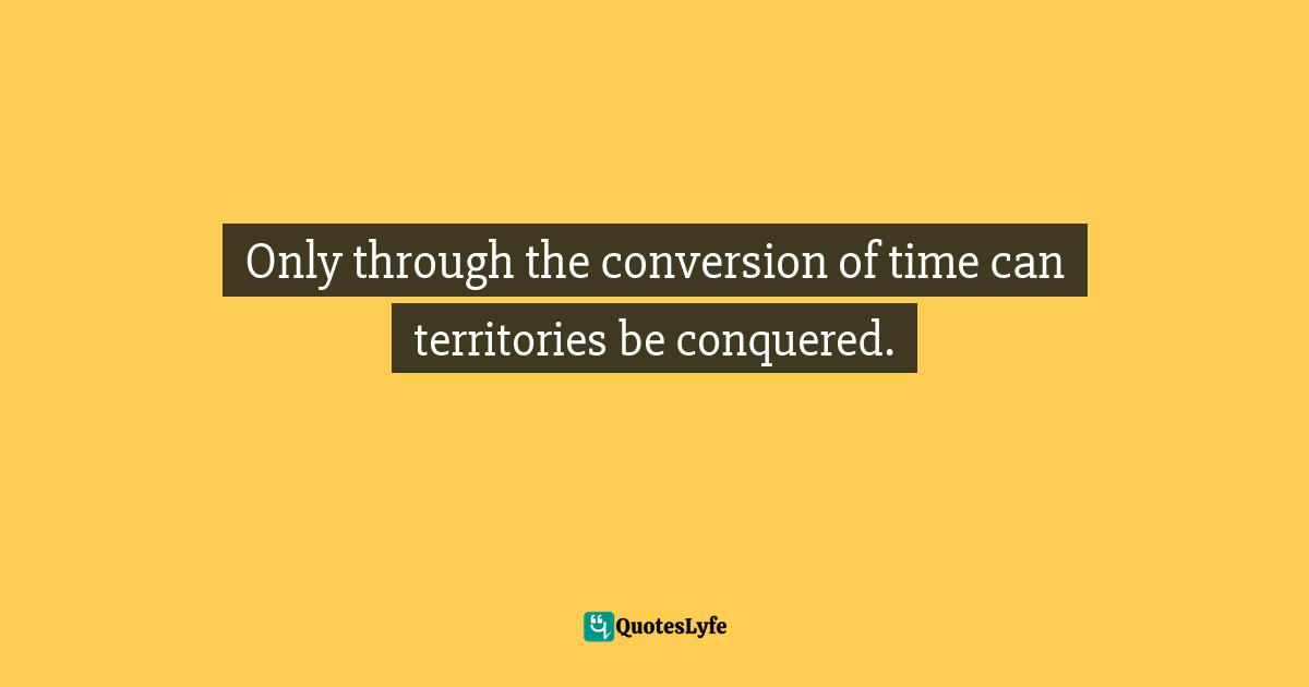 Sunday Adelaja, How To Become Great Through Time Conversion: Are you wasting time, spending time or investing time? Quotes: Only through the conversion of time can territories be conquered.